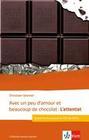 Avec un peu d'amour et beaucoup de chocolat: L'attentat