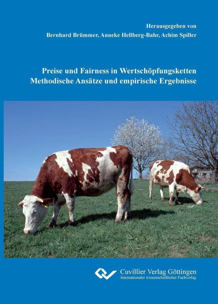 Preise und Fairness in Wertschöpfungsketten Methodische Ansätze und empirische Ergebnisse als eBook