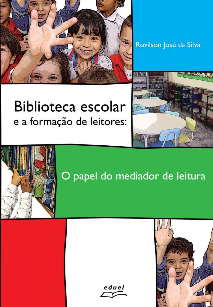 Biblioteca escolar e a formação de leitores