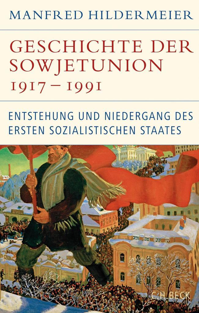 Geschichte der Sowjetunion 1917-1991 als eBook