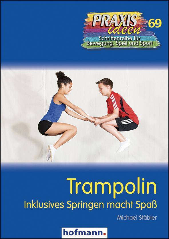 Trampolin springen als Buch von Michael Stäbler