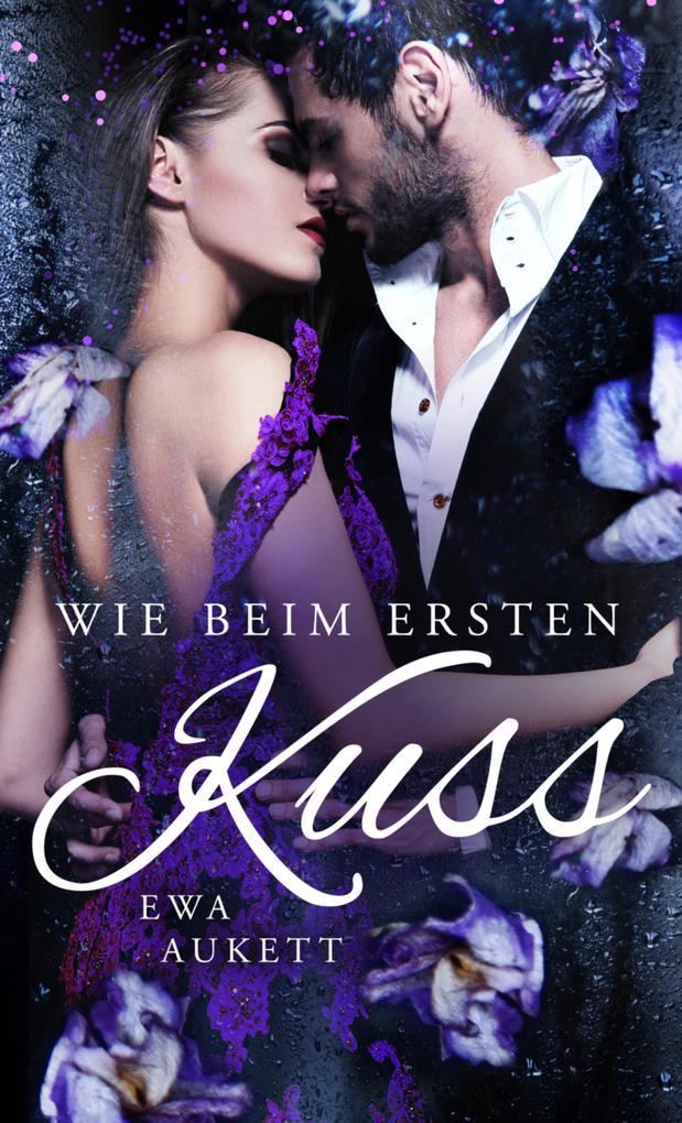 Wie beim ersten Kuss als eBook