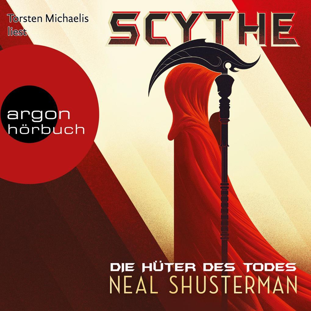 Scythe - Die Hüter des Todes (Autorisierte Lesefassung) als Hörbuch Download