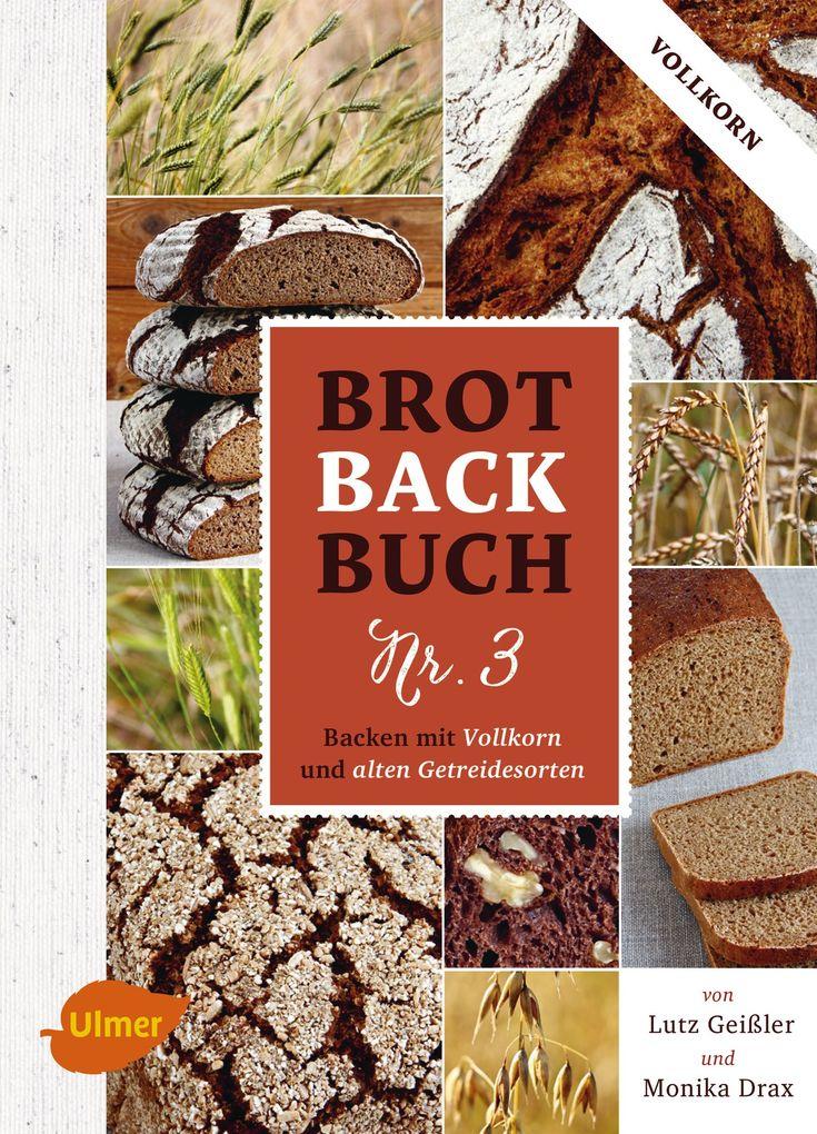 Brotbackbuch Nr. 3 als eBook