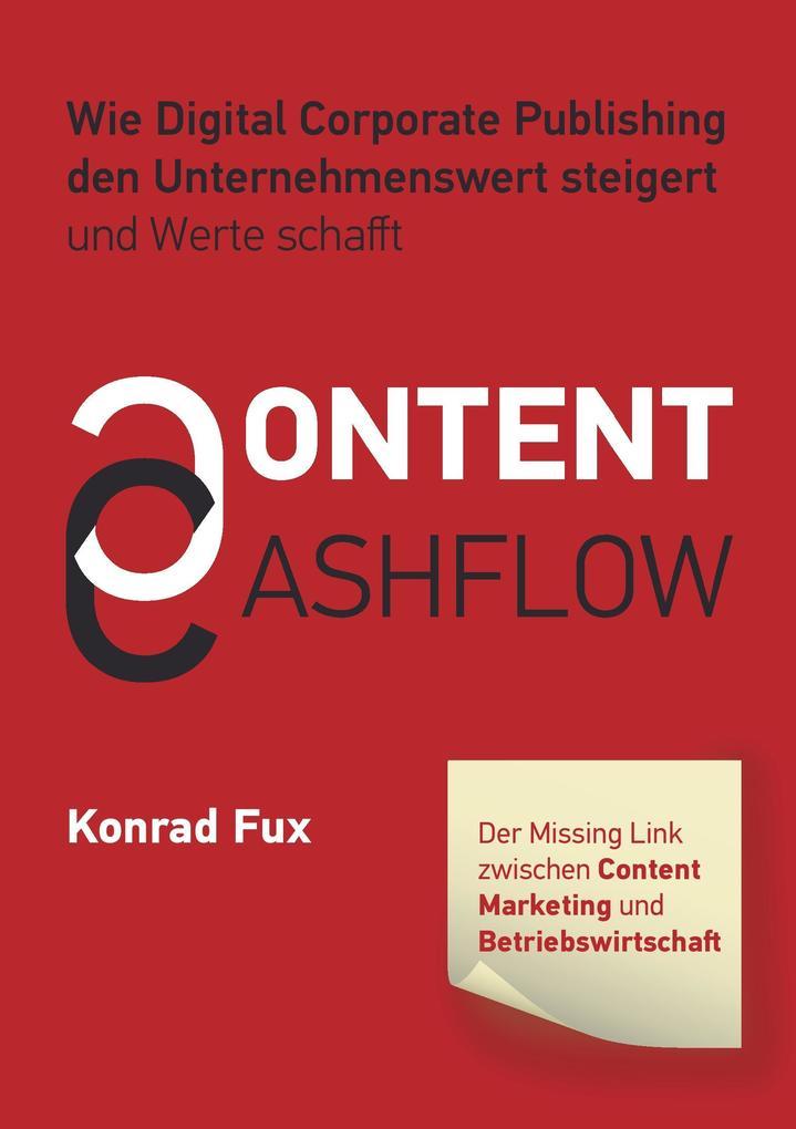 Content & Cashflow als Buch von Konrad Fux