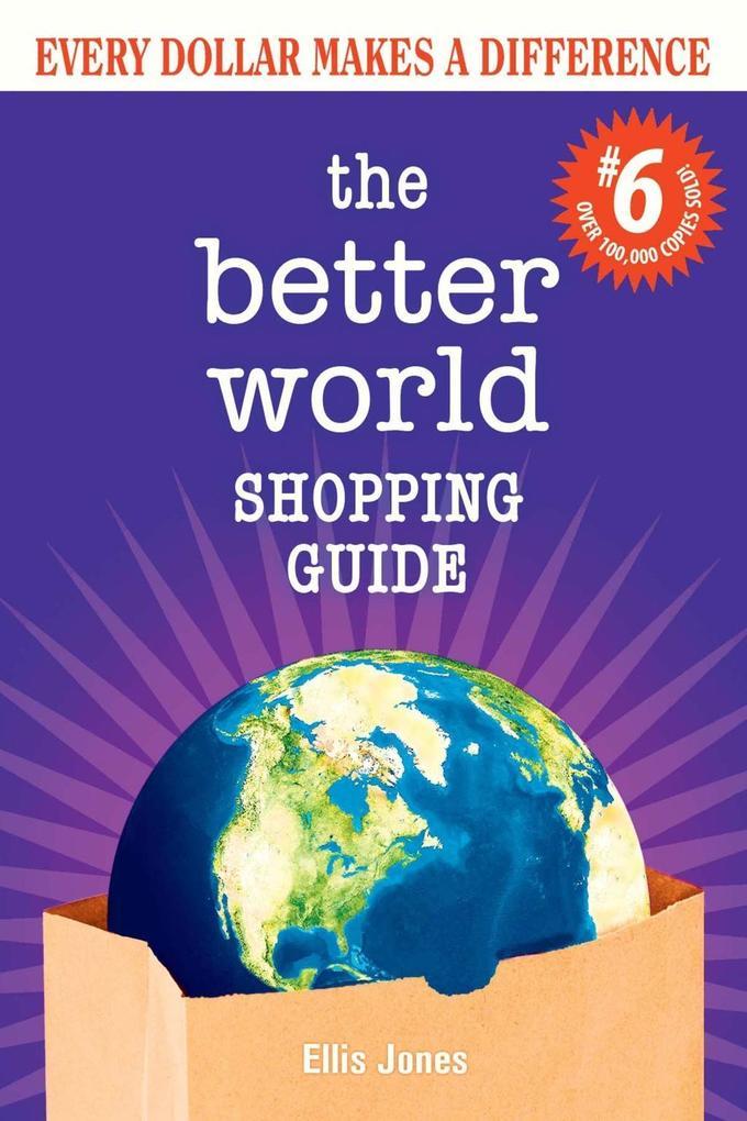 Better World Shopping Guide #6 als eBook von El...