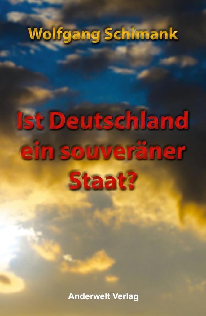 Ist Deutschland ein souveräner Staat? als Buch von Wolfgang Schimank