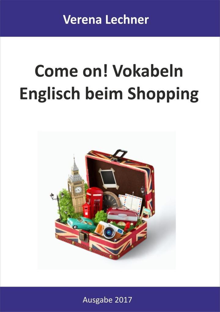 Come on! Vokabeln als eBook von Verena Lechner
