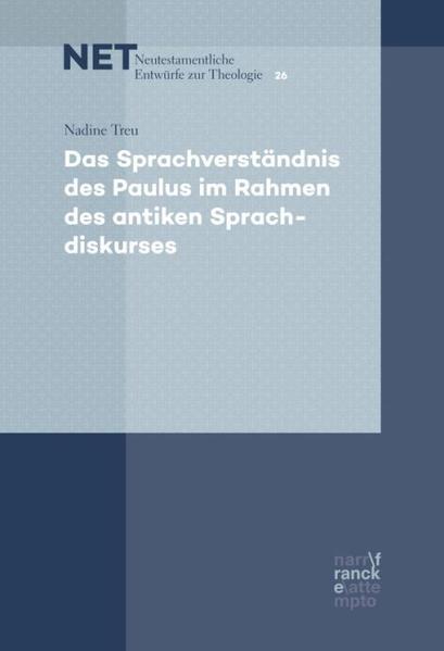 Das Sprachverständnis des Paulus im Rahmen des antiken Sprachdiskurses als Buch (gebunden)