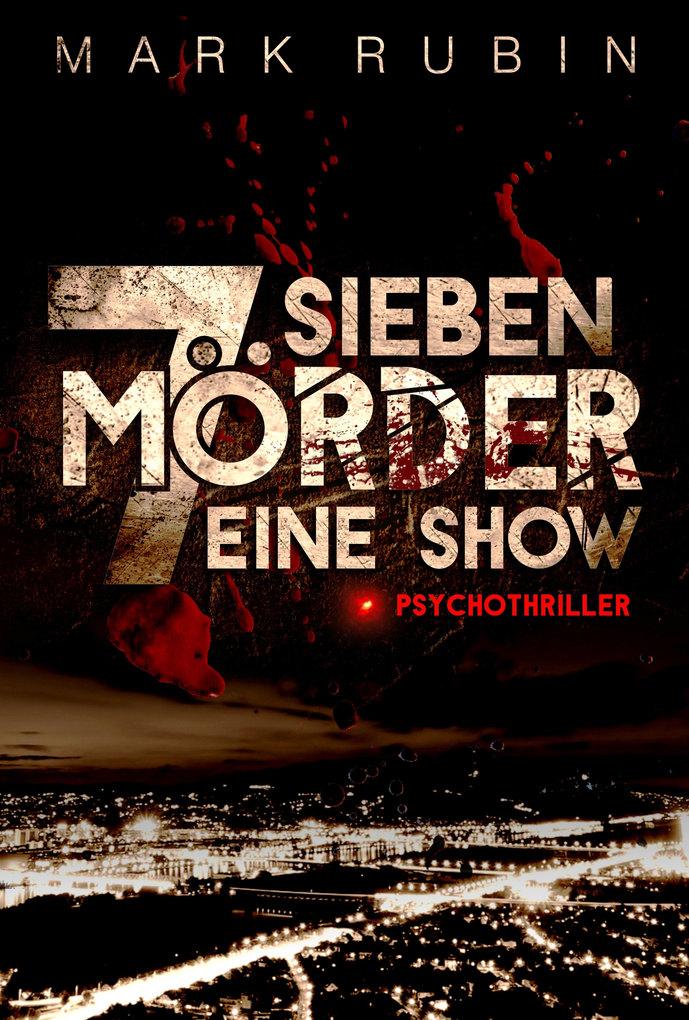 Sieben Mörder eine Show als eBook