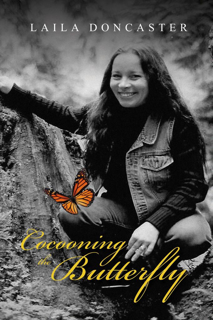 Cocooning the Butterfly als eBook