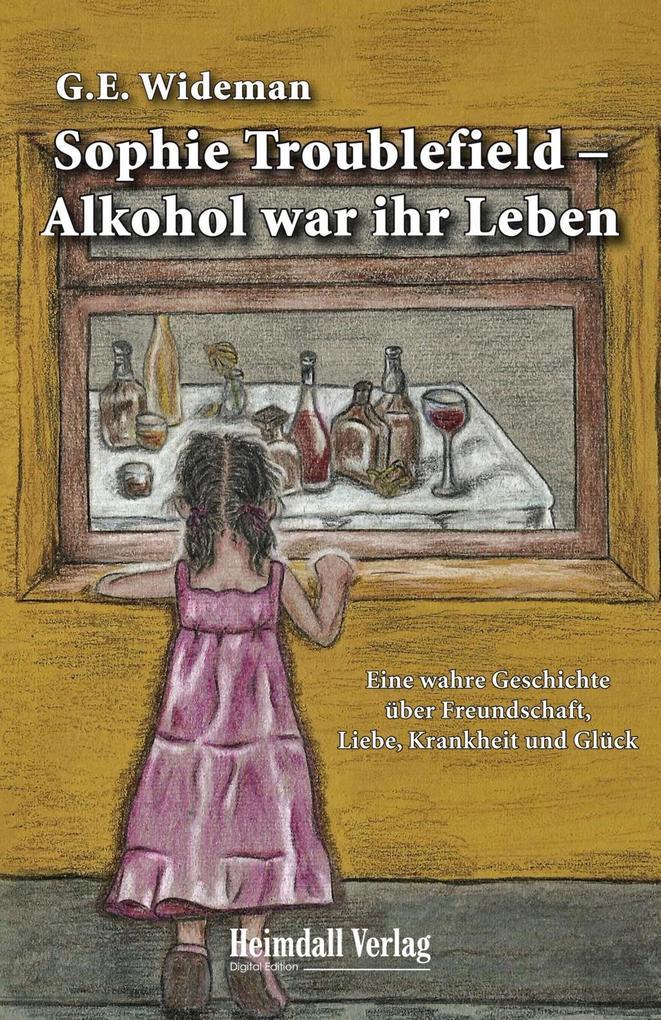 Sophie Troublefield - Alkohol war ihr Leben als eBook