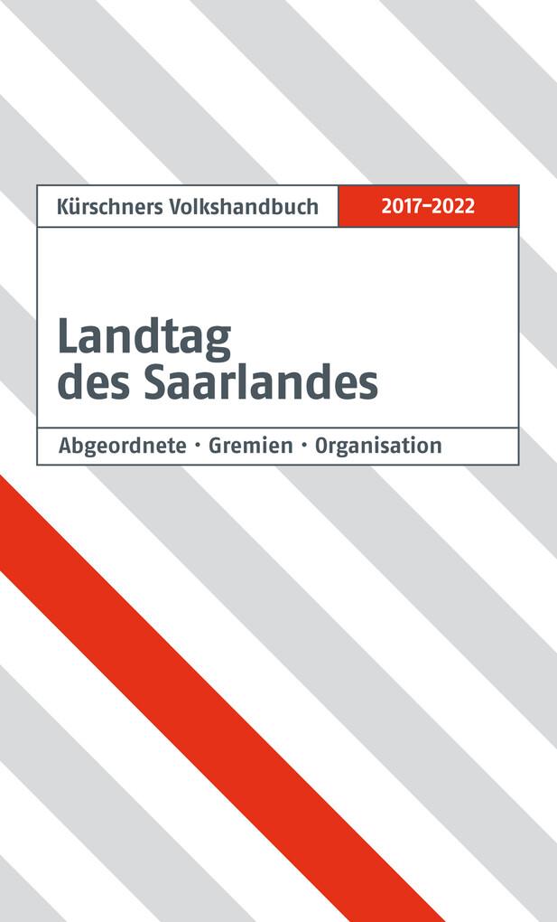 Kürschners Volkshandbuch Landtag des Saarlandes als eBook