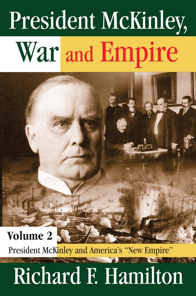 President McKinley, War and Empire als eBook epub
