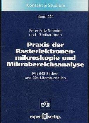 Praxis der Rasterelektronenmikroskopie und Mikrobereichsanalyse als Buch (kartoniert)