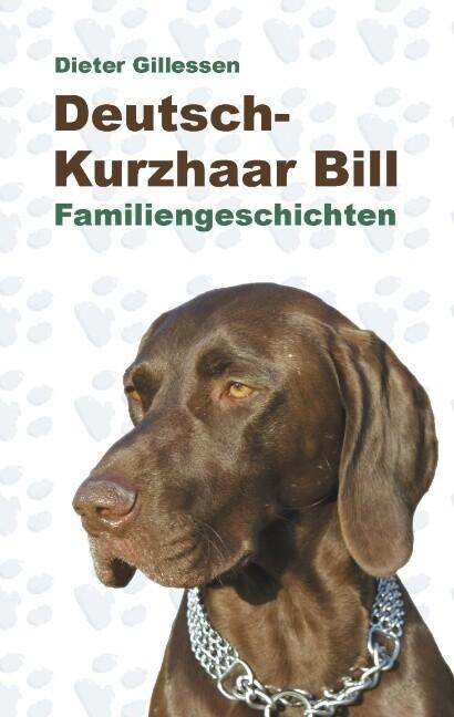 Deutsch-Kurzhaar Bill als Buch (kartoniert)