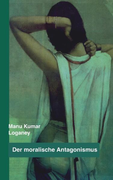 Der moralische Antagonismus als Buch (kartoniert)