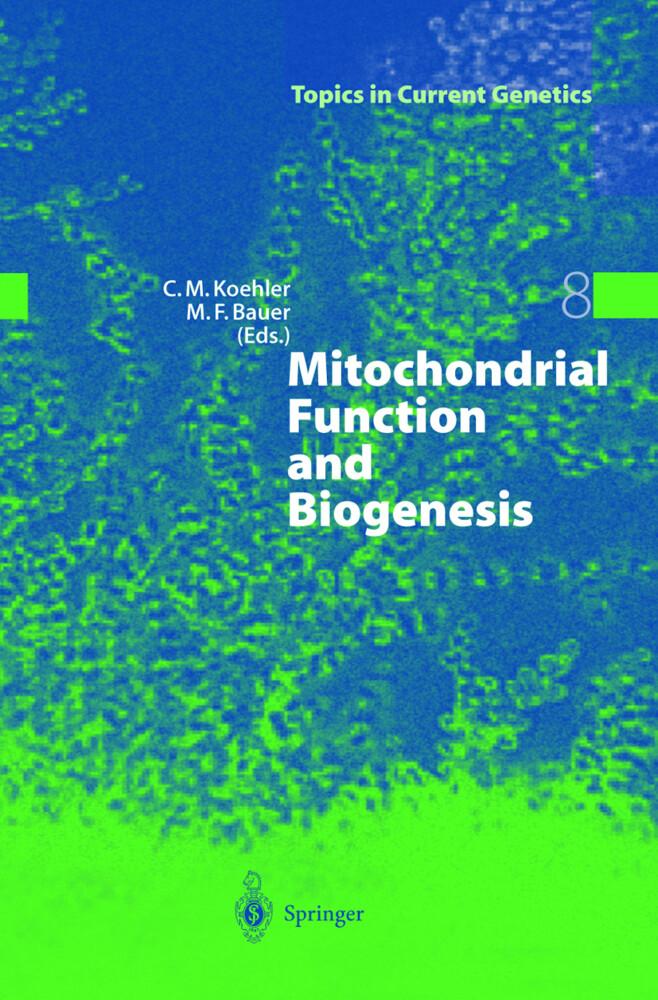 Mitochondrial Function and Biogenesis als Buch (gebunden)