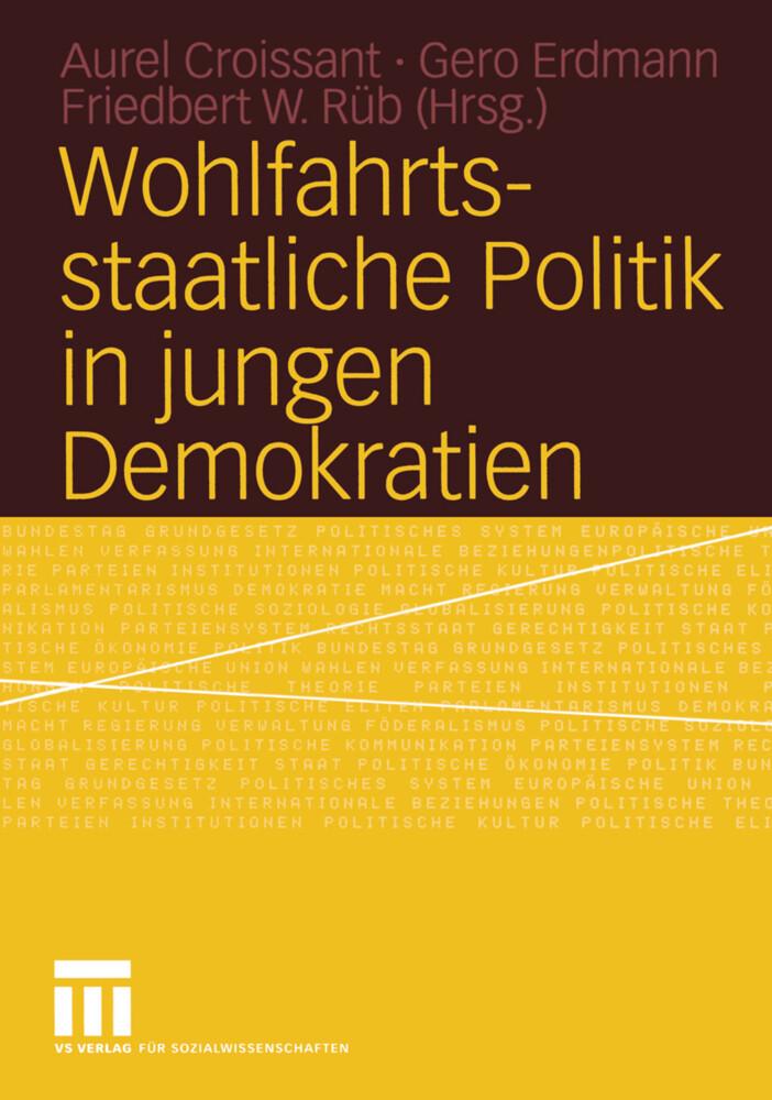 Wohlfahrtsstaatliche Politik in jungen Demokratien als Buch (kartoniert)
