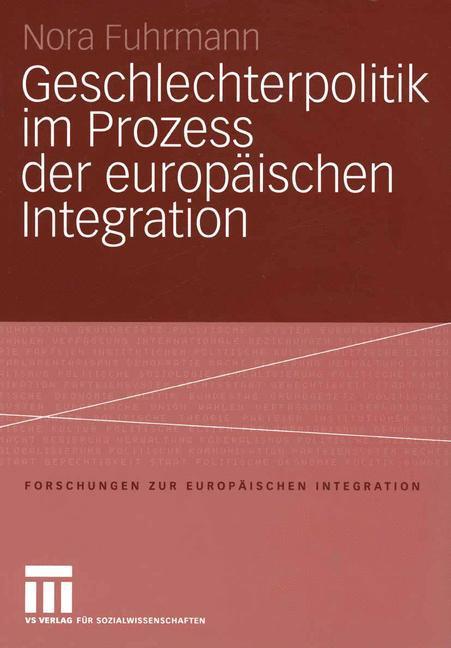 Geschlechterpolitik im Prozess der europäischen Integration als Buch (kartoniert)