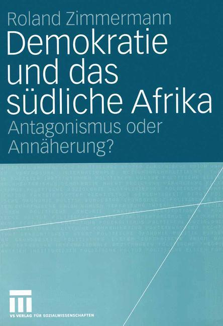 Demokratie und das südliche Afrika als Buch (kartoniert)