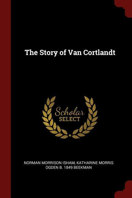 The Story of Van Cortlandt als Taschenbuch