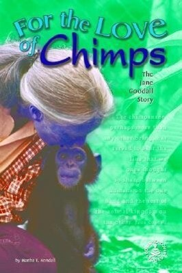 For the Love of Chimps: The Jane Goodall Story als Buch (gebunden)