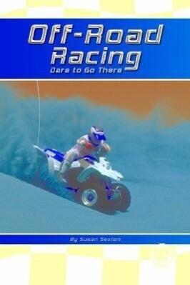 Off-Road Racing: Dare to Go There! als Buch (gebunden)