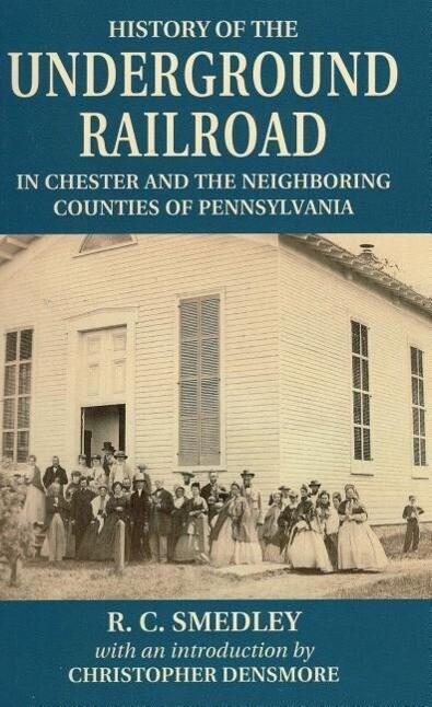 History of the Underground Railroad als Taschenbuch