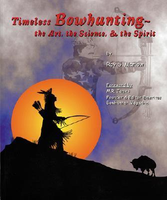 Timeless Bowhunting als Taschenbuch