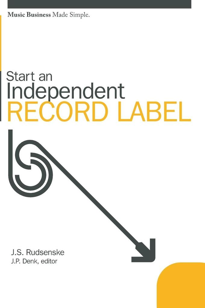 Start an Independent Record Label als Taschenbuch