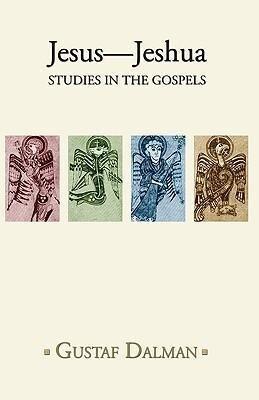 Jesus - Jeshua: Studies in the Gospels als Taschenbuch