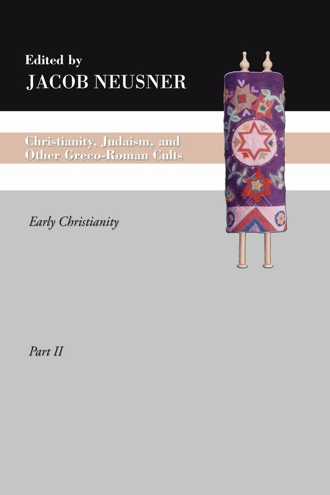 Christianity, Judaism and Other Greco-Roman Cults, Part 2 als Taschenbuch