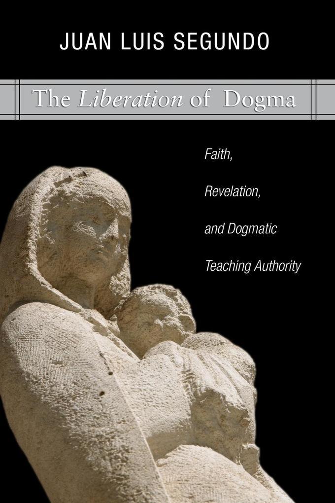 Liberation of Dogma als Taschenbuch