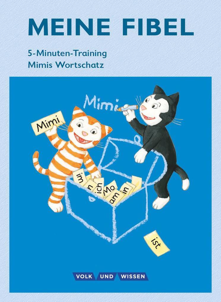 Meine Fibel 1. Schuljahr - 5-Minuten-Training als Buch (kartoniert)