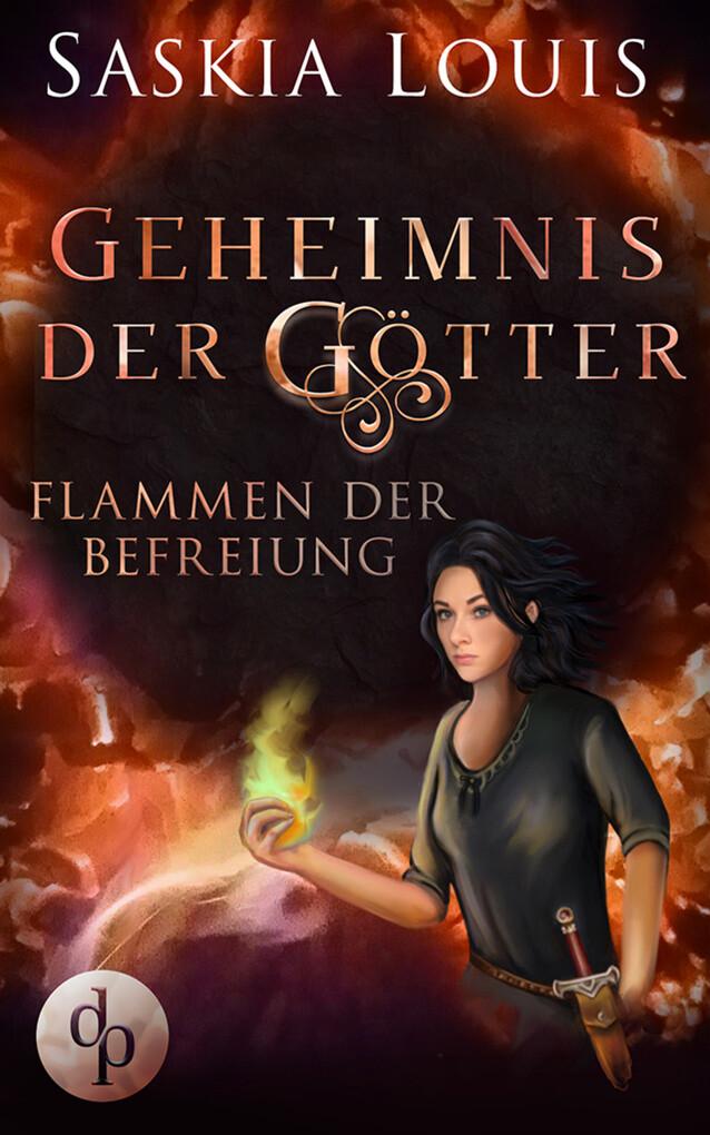 Flammen der Befreiung (Fantasy, Liebe, Abenteuer) als eBook