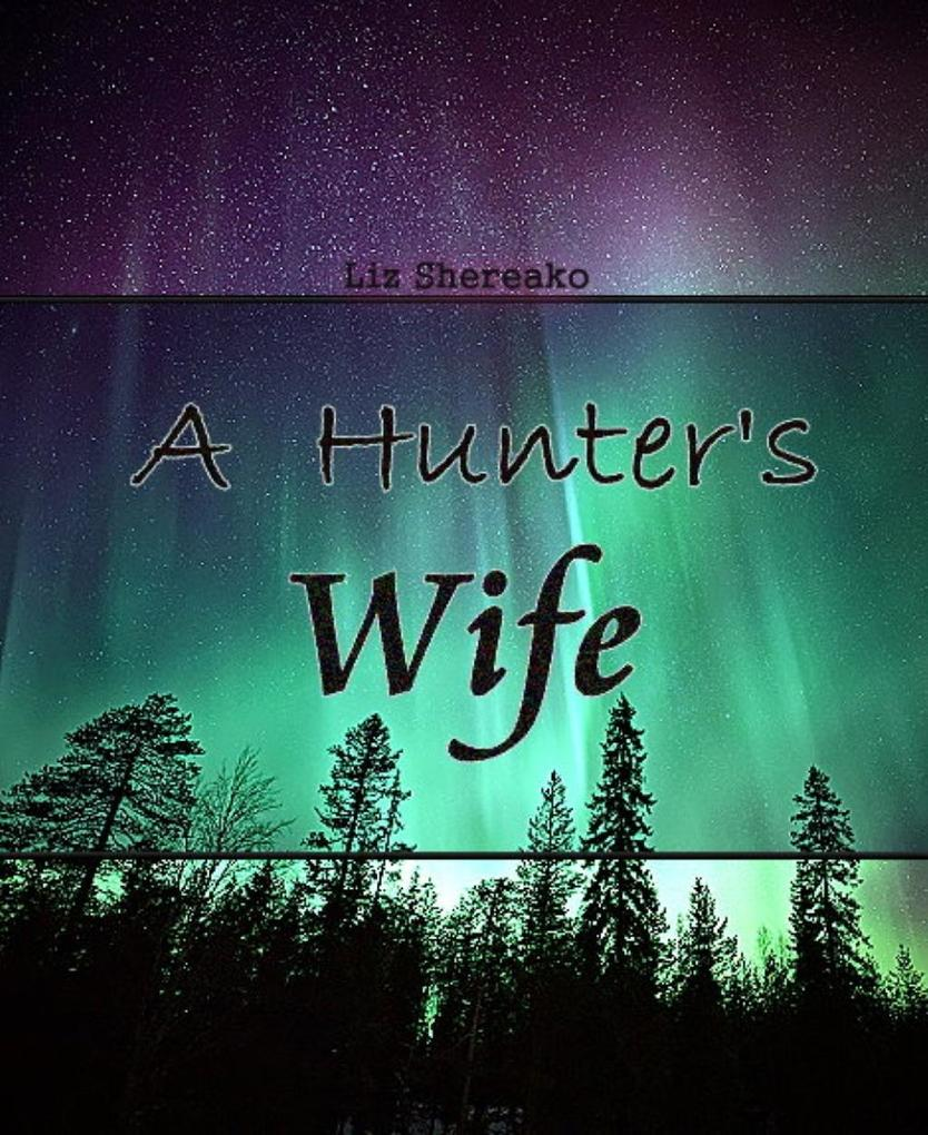 A Hunter's Wife als eBook