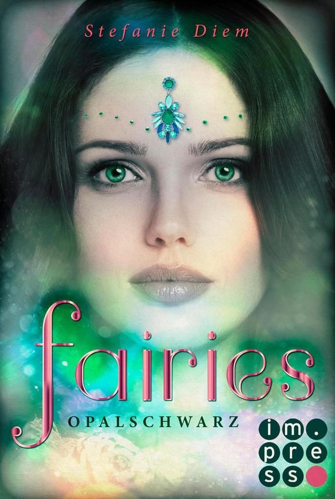 Fairies 4: Opalschwarz als eBook