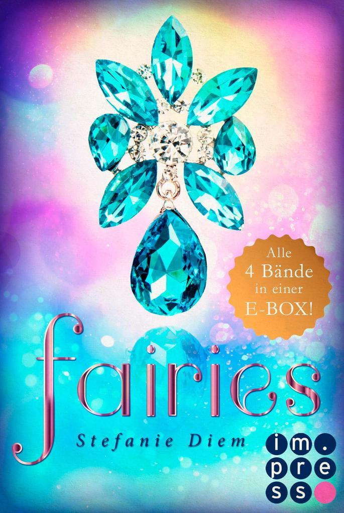 Fairies: Alle vier magischen Feen-Bände in einer E-Box! als eBook