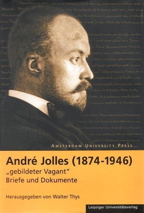 "Andre Jolles (1874 - 1946) - ""gebildeter Vagant"" als Buch (gebunden)"