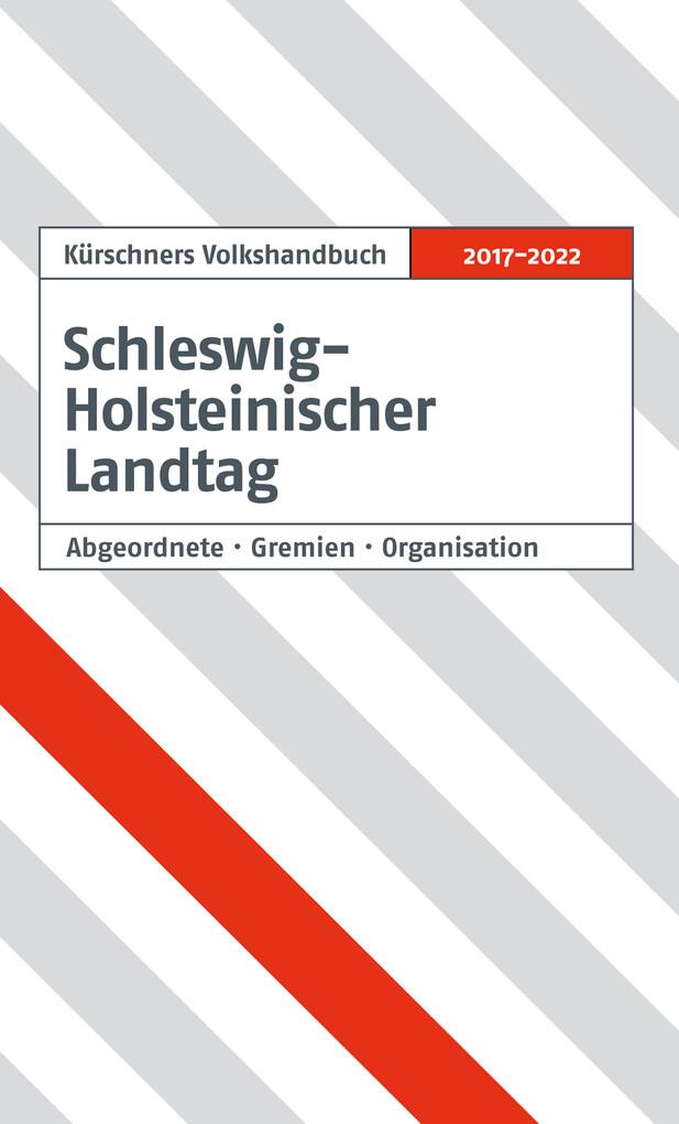 Kürschners Volkshandbuch Schleswig-Holsteinischer Landtag als eBook pdf