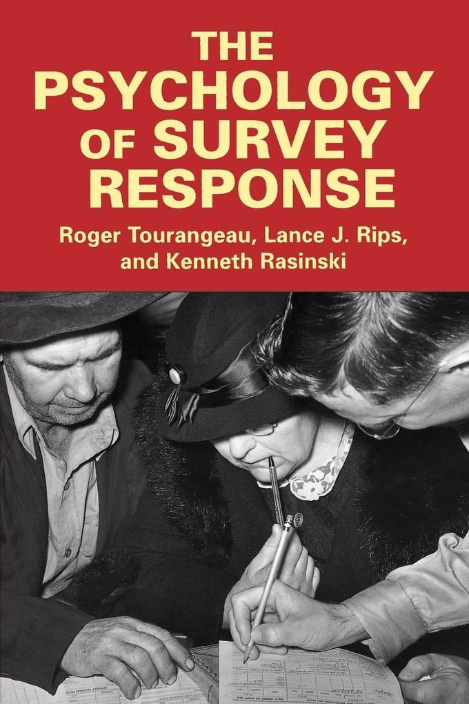The Psychology of Survey Response als Taschenbuch