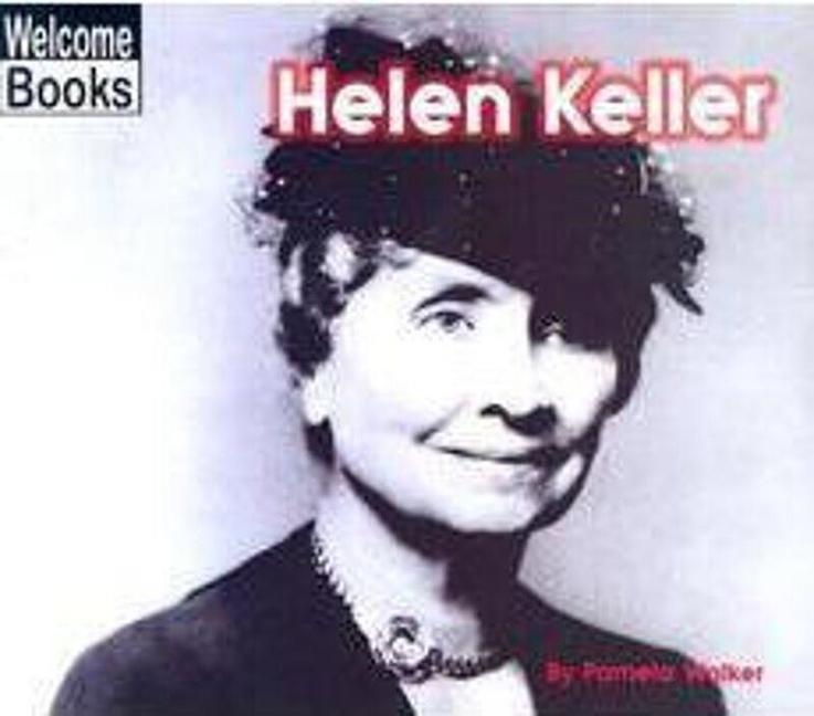 Helen Keller (Welcome Books: Real People) als Taschenbuch
