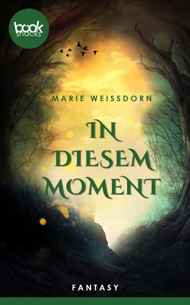 In diesem Moment (Kurzgeschichte, Liebe) als eBook