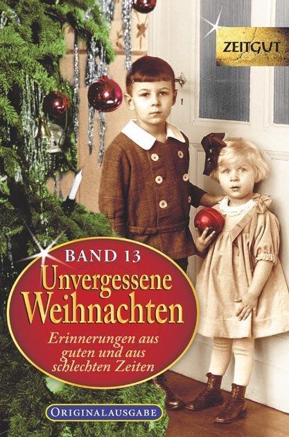 Unvergessene Weihnachten - Band 13 als Taschenbuch