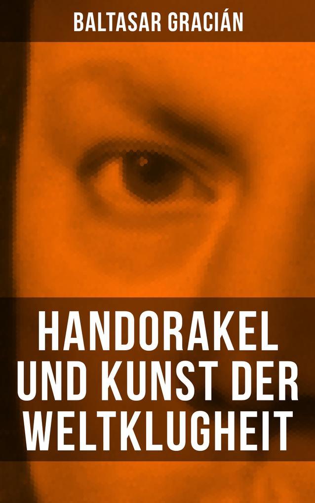 Handorakel und Kunst der Weltklugheit als eBook