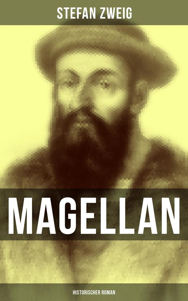 Magellan: Historischer Roman als eBook