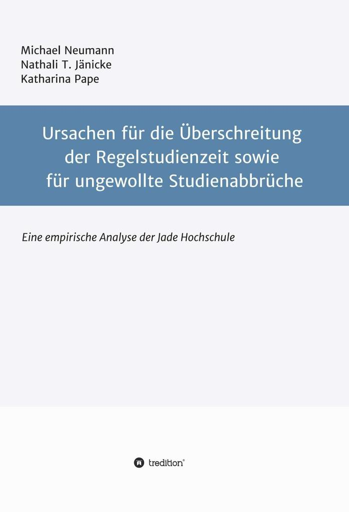 Ursachen für die Überschreitung der Regelstudienzeit sowie für ungewollte Studienabbrüche als eBook