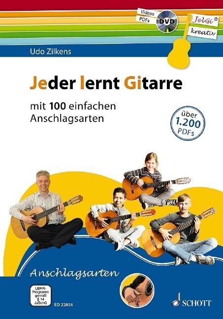 Jeder lernt Gitarre - mit 100 einfachen Anschlagsarten. Lehrbuch mit DVD