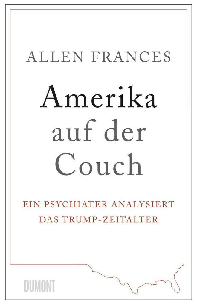 Amerika auf der Couch als Buch von Allen Frances
